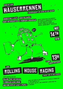 "Repression met with humor: poster for the ""Rolling House Race"" in May."